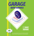 garage auto service offering fast repair poster vector image vector image