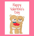 happy valentines day poster bear lovers hold heart vector image