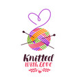 Knit knitting logo or label knitted with love