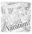 Your Honey moon and Vacation in Italy Word Cloud vector image vector image
