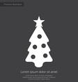 christmas tree premium icon white on dark vector image vector image