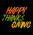 happy thanksgiving inscription background vector image vector image