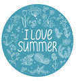 round template with i love summer vector image vector image