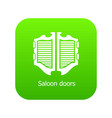 saloon door icon green vector image vector image