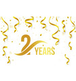 isolated golden color number 2 with word years vector image