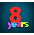 Eight years paper sign vector image vector image