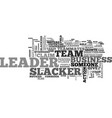 are you a leader or a slacker text word cloud vector image vector image