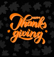 happy thanksgiving hand written with brush 3d vector image vector image
