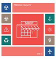 store icon symbol elements for your design vector image