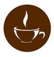 icon of cup of tea or coffee - cafe symbol vector image vector image