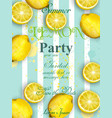 summer lemons party invitation juicy vector image