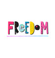 freedom shirt quote lettering vector image vector image