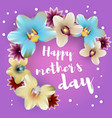 happy mothers day lettering orchid backdrop vector image vector image