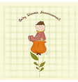 greeting card with a baby sitting on a flower vector image vector image