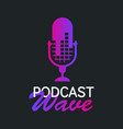 logo or icon podcast wave with dark background vector image vector image