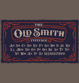 a vintage rough font in victorian style vector image vector image