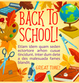 back to school poster with frame of study supplies vector image vector image