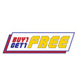 buy1 get1 free white background image vector image