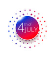 fourth july independence day label design vector image