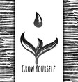 Ink hand drawn card Grow Yourself vector image vector image