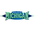 Michigan The Great Lakes State vector image vector image