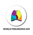 world pneumonia day structure of the lungs vector image vector image