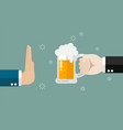hand gesture rejection a glass of beer vector image