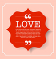 Love quote text on red badge vintage bubble vector image vector image