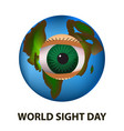 world sight day october 11 planet earth eye vector image vector image