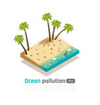 coastal pollution isometric composition vector image vector image