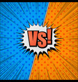 comic versus competitive template vector image vector image