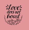 hand lettering with bible verse love does not vector image vector image