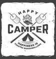 happy camper happiness is toasted marshmallows vector image vector image
