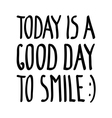 good day smile vector image vector image