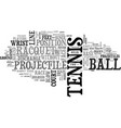 are you a tennis player text word cloud concept vector image vector image