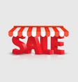 sales text store striped awning 3d art vector image vector image