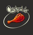 fried chicken leg and inscription vector image vector image