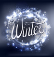 handwritten lettering winter inscription on round vector image