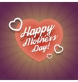 Happy Mothers Day Vintage Card With Hearts vector image