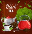 black tea cup leaves teabag abd pot vector image vector image