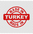 made in turkey red stamp on isolated background vector image vector image