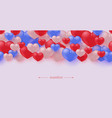 hearts seamless border pattern in realistic 3d vector image vector image