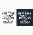 new york brooklyn typography for design clothes vector image vector image