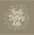 happy mothers day greeting card holiday vector image vector image