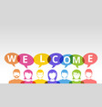welcome people icons and colorful speech bubbles vector image