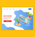 sea cruise isometric landing page vector image vector image