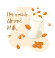 homemade almond milk splash in a glass with whole vector image vector image