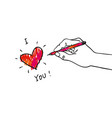 give away his heart - hand writing i love you vector image vector image