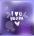 mothers day hand drawn lettering on beautiful vector image vector image