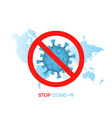 stop covid-19 sign at world map background vector image vector image